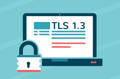 TLS 1.3如何用性能为HTTPS正名