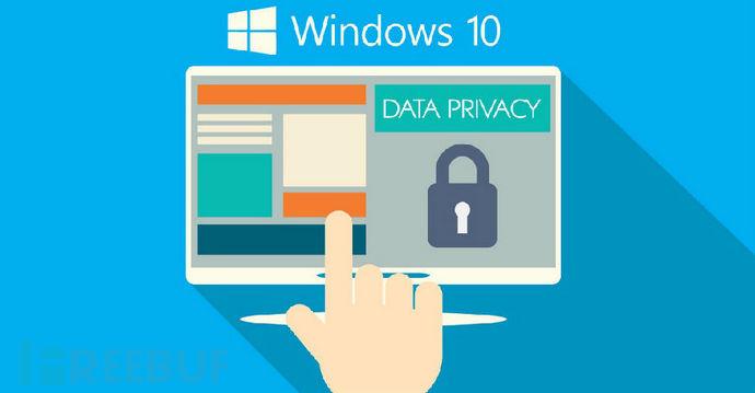 Windows 10默认上传用户敏感信息