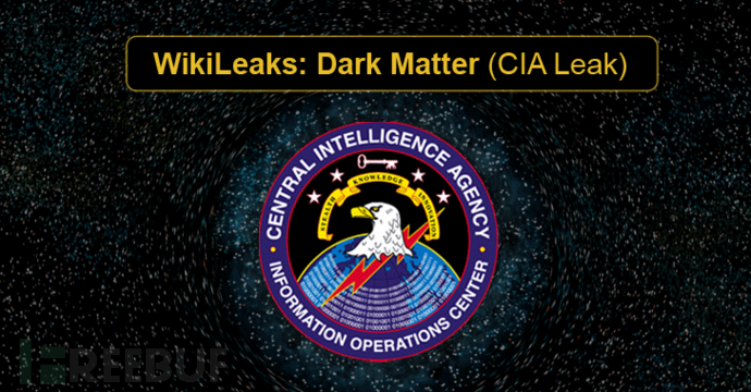 "CIA泄露文档第二弹""Dark Matter"":刚出厂的iPhone就感染恶意程序"