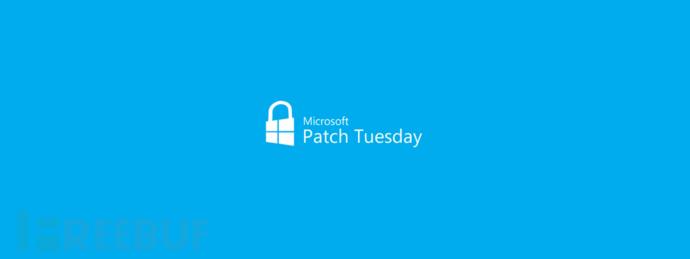 漏洞预警 | 微软Patch Tuesday修复三则重要漏洞