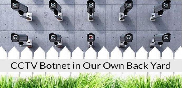 cctv-ddos-botnet-back-yard.jpg