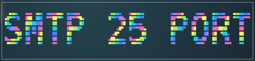 SMTP 协议 25 端口渗透测试记录