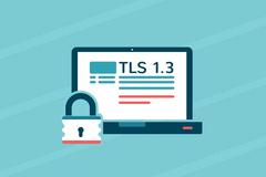 TLS 1.3协议正式发布,下一代互联网安全协议诞生