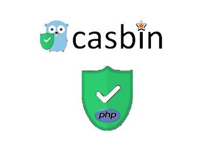 PHP-Casbin: 支持ACL、RBAC、ABAC多种模型的PHP权限管理框架