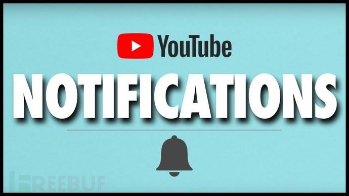 利用CSRF漏洞劫a持Youtube用户的通知消息