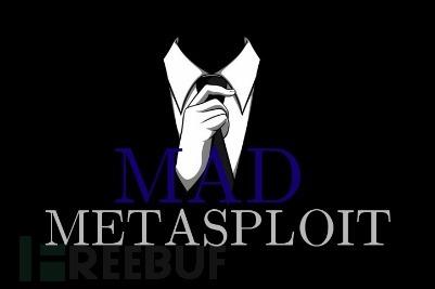 Mad-Metasploit:一款多功能Metasploit自定义模块、插件&资源脚本套件