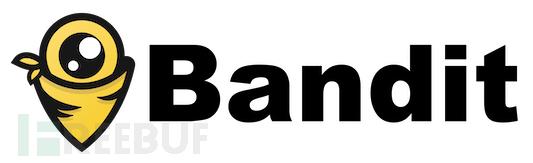 Bandit:一款Python代码安全漏洞检测工具