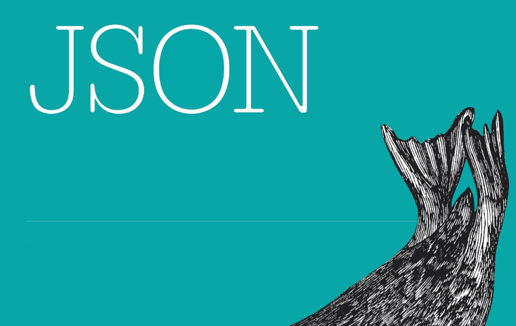 《JSON 必知必会》阅读摘要记录