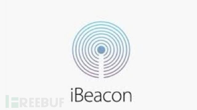 三大低功耗蓝牙信标(Beacon)简介